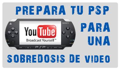 En los foros: Prepara tu PSP para una sobredosis de vídeo